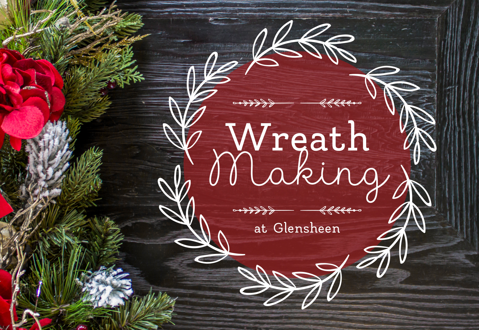 Wreath Making At Glensheen Glensheen