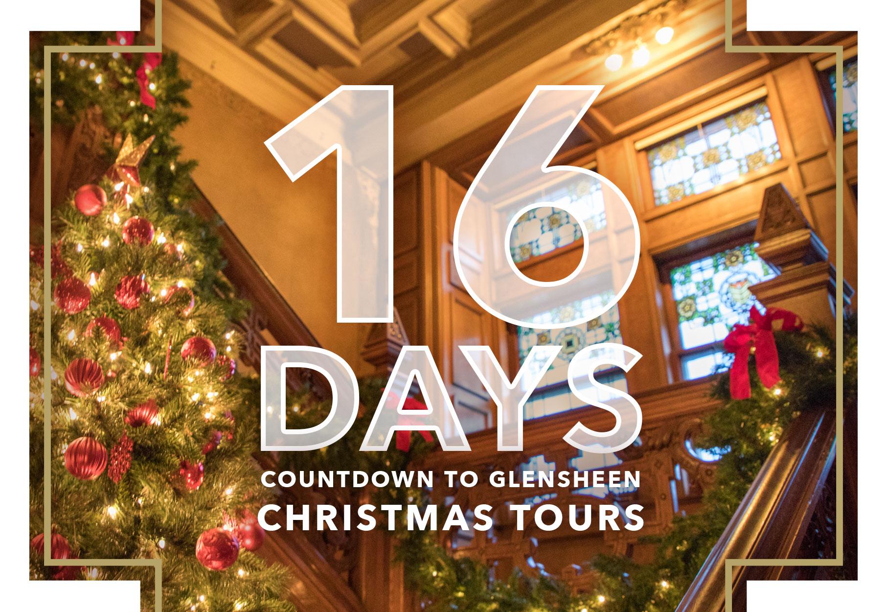 Christmas Tours.16 Days Until Christmas Tours Glensheen