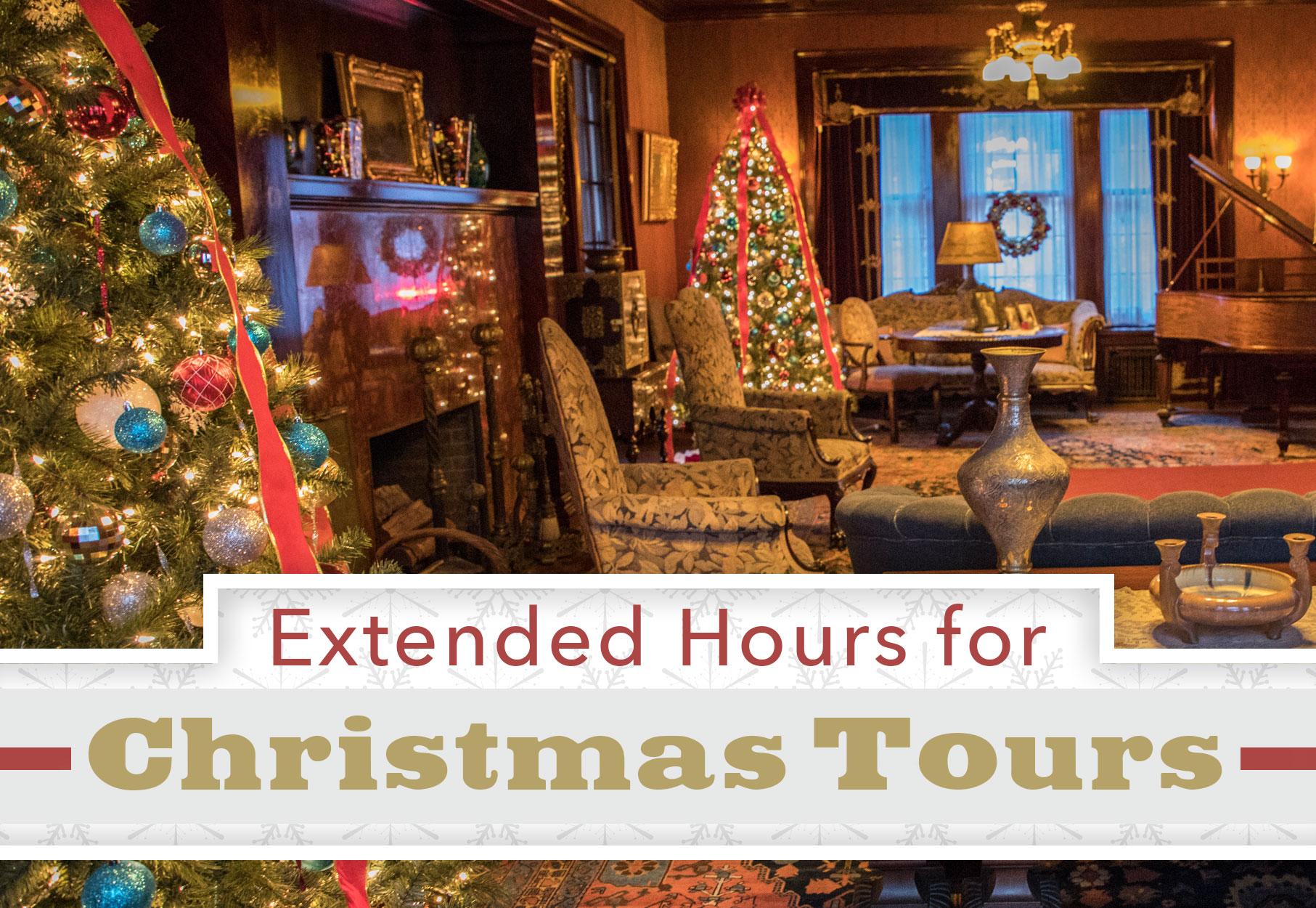 Christmas Tours.Extended Hours Christmas Tours Glensheen