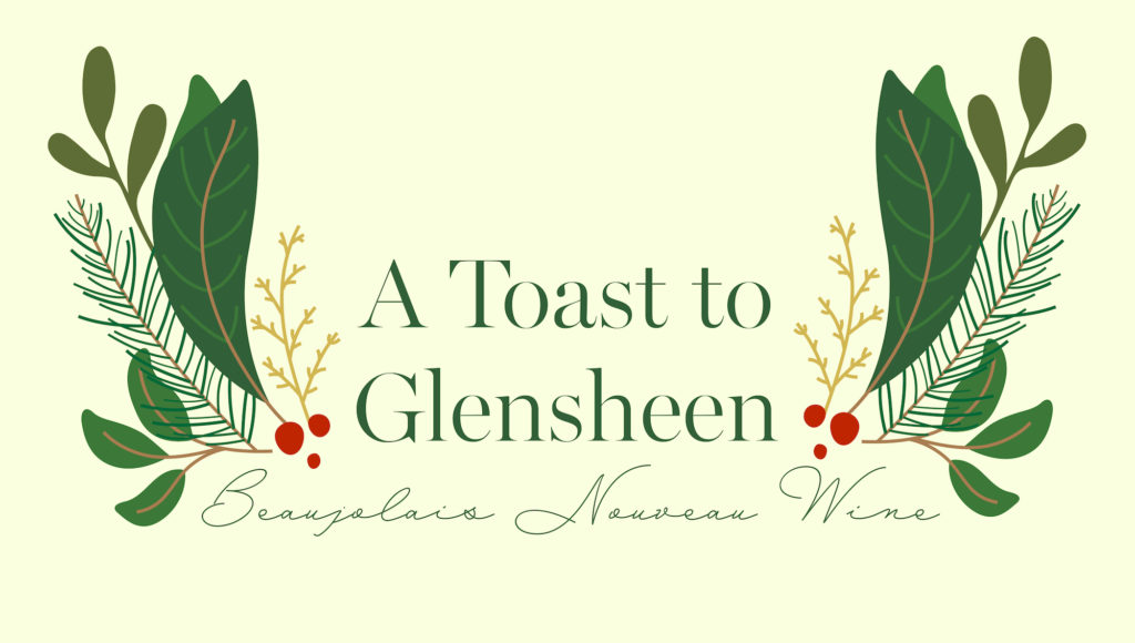 image with text saying, 'Toast to Glensheen' with holiday greenery on either side of the phrase