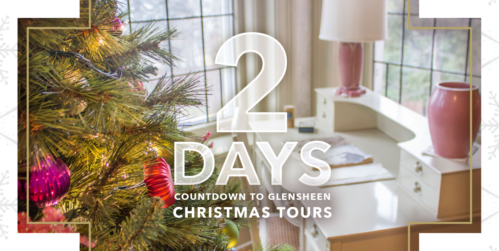 two days until Christmas tours at glensheen